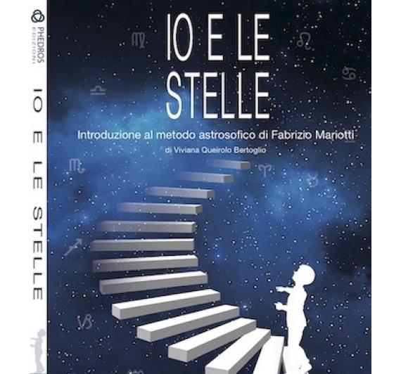 """""""Io e le stelle"""" - Libro sui principi base dell' Astrosofia"""